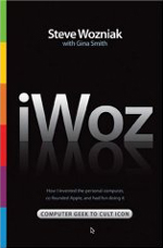 iWoz - Steve Wozniak's account of Apple